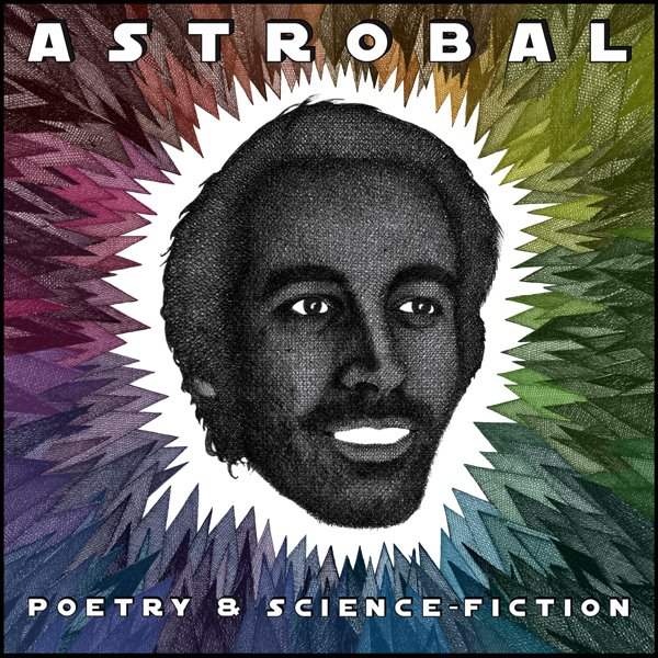 Astrobal: Poetry & Science Fiction EP