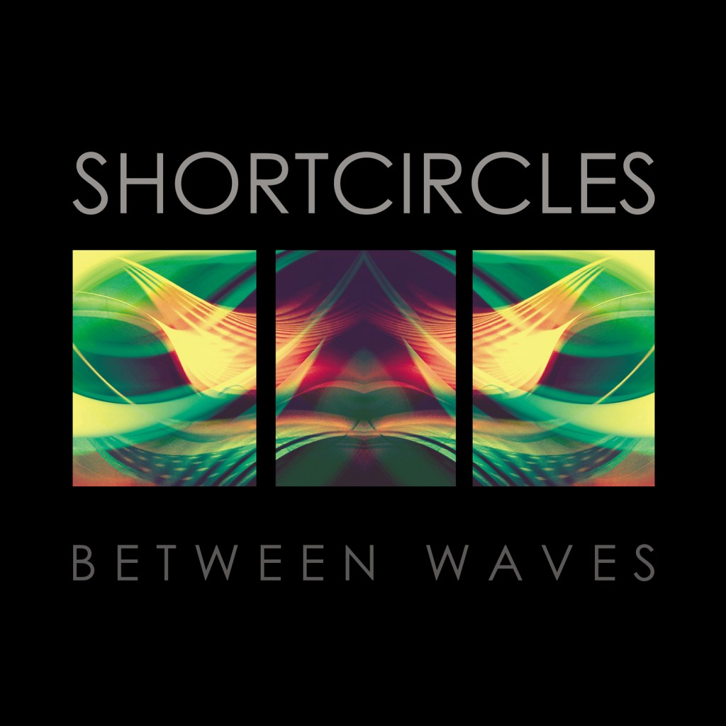 Shortcircles Between Waves LP