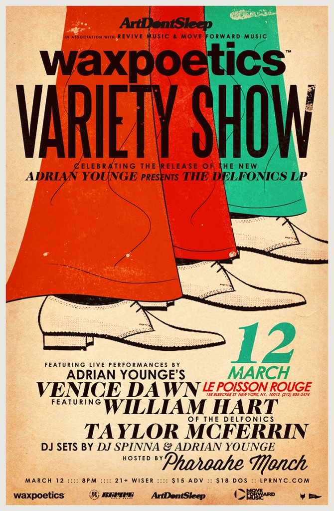 ArtDontSleep  in association with Revive Music & Move Forward Music present:  The Wax Poetics Variety Show