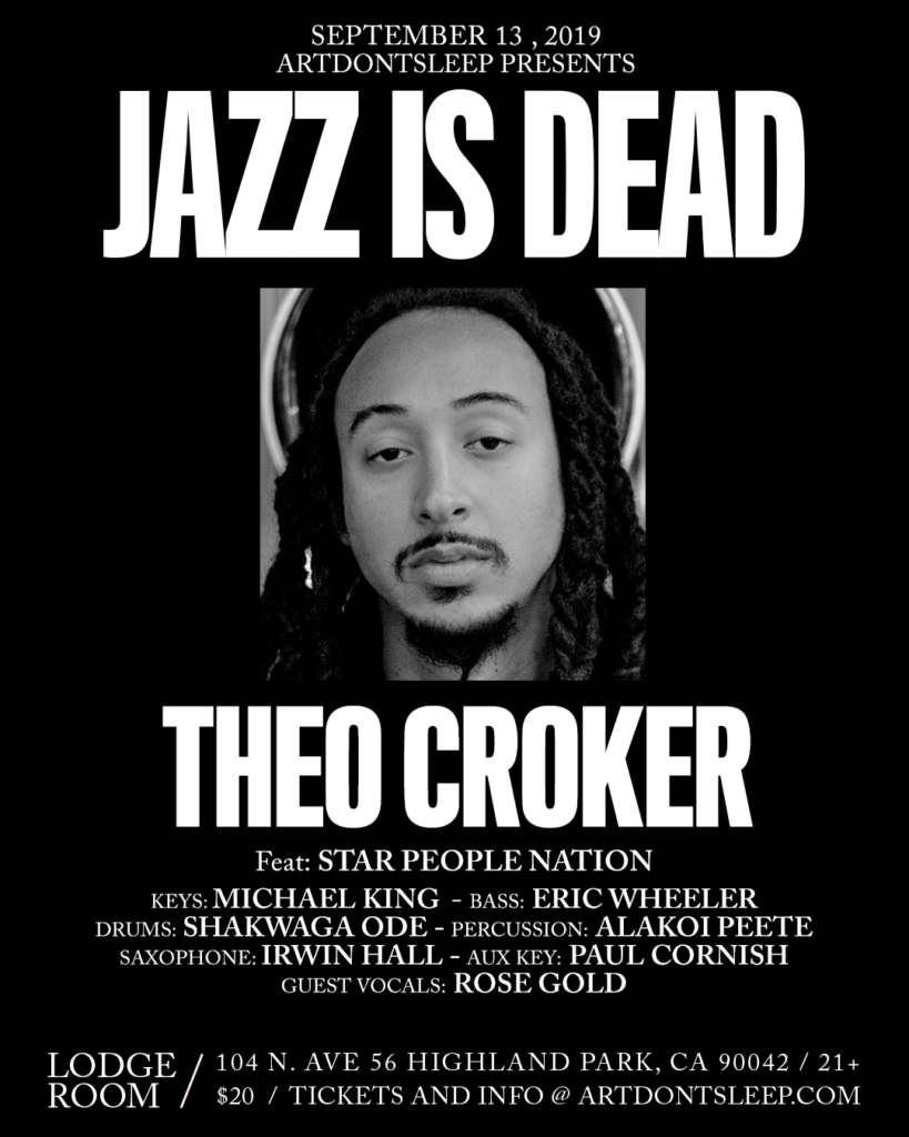 Jazz Is Dead presents Theo Croker | ArtDontSleep